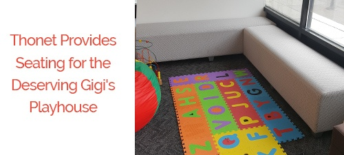 Thonet supports GiGi's Playhouse with two custom commercial furniture donations