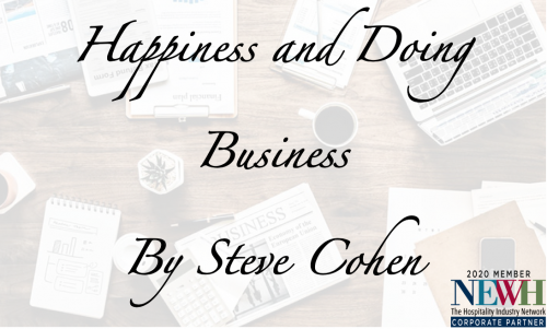 Happiness and Doing Business by Steve Cohen